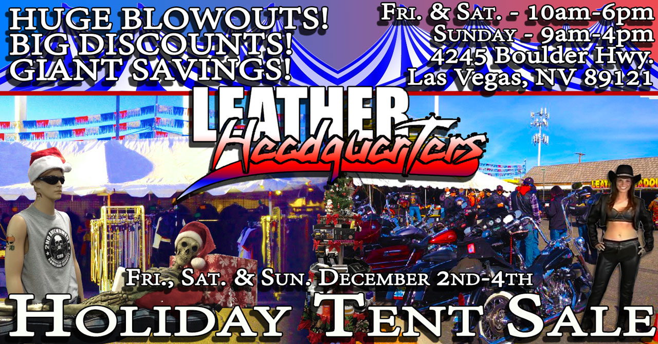 Holiday Tent Sale at Leather Headquarters