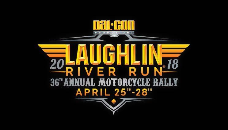 Laughlin River Run, April 25th - 28th, 2018
